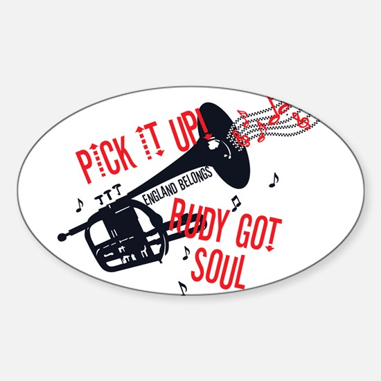 Rudy Got Soul Decal