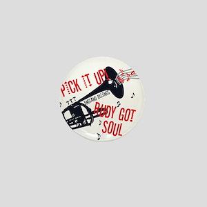 Rudy Got Soul Mini Button