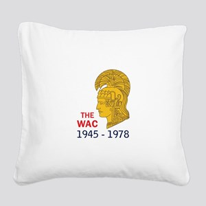The WAC Years Square Canvas Pillow