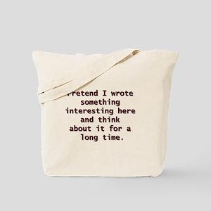 PRETEND Tote Bag
