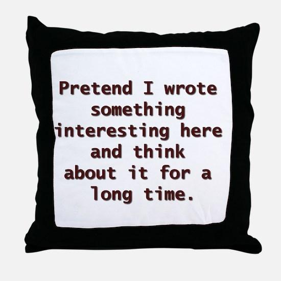 PRETEND Throw Pillow