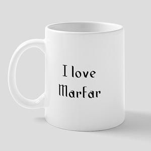 I love Marfar Mug