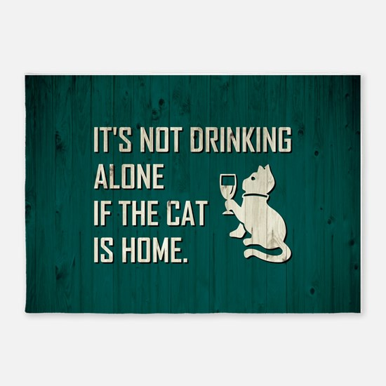 IT'S NOT DRINKING... 5'x7'Area Rug