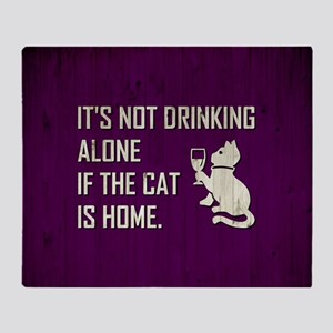 IT'S NOT DRINKING... Throw Blanket