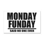 Monday Funday Rectangle Car Magnet