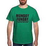 Monday Funday T-Shirt