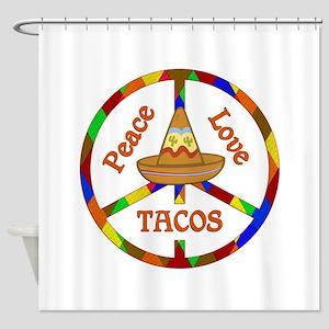Peace Love Tacos Shower Curtain