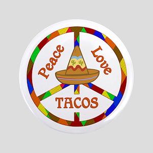 Peace Love Tacos Button