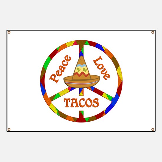Peace Love Tacos Banner