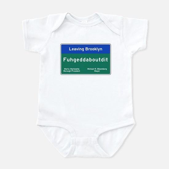 Fuhgeddaboudit, Brooklyn, NY Infant Bodysuit