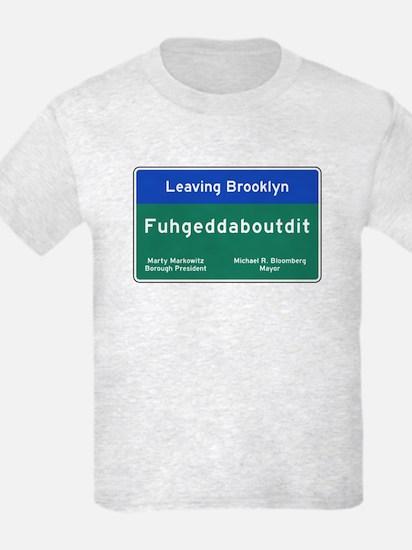 Fuhgeddaboudit, Brooklyn, NY T-Shirt