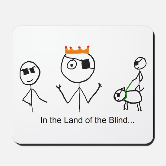 Land of the Blind Mousepad