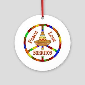 Peace Love Burritos Round Ornament