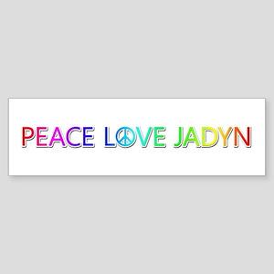 Peace Love Jadyn Bumper Sticker