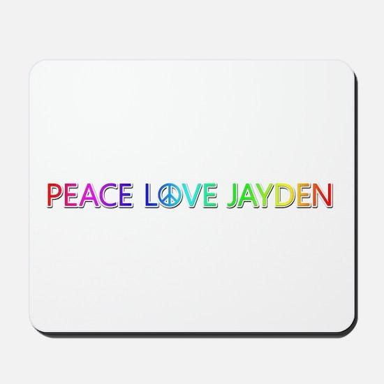 Peace Love Jayden Mousepad