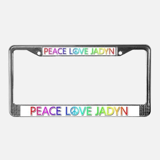 Peace Love Jadyn License Plate Frame