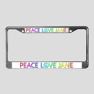 Peace Love Jane License Plate Frame
