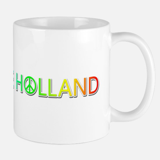 Peace Love Holland Mugs