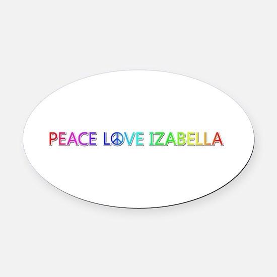 Peace Love Izabella Oval Car Magnet