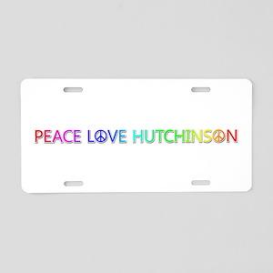 Peace Love Hutchinson Aluminum License Plate
