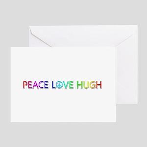 Peace Love Hugh Greeting Card