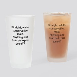 Straight, White...(bl) Drinking Glass