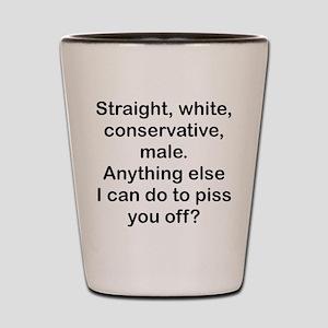 Straight, White...(bl) Shot Glass