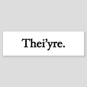 Thei'yre Bumper Sticker