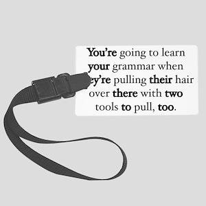 Correct Grammar Luggage Tag