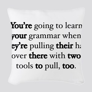 Correct Grammar Woven Throw Pillow
