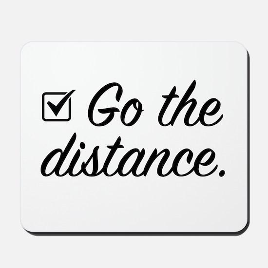 Go The Distance Mousepad