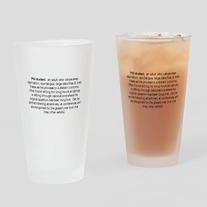 PhDstudent Drinking Glass