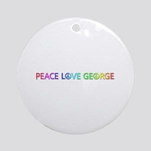 Peace Love George Round Ornament