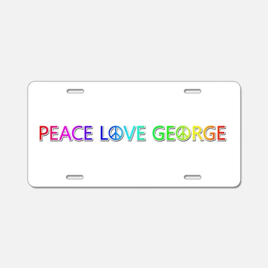 Peace Love George Aluminum License Plate