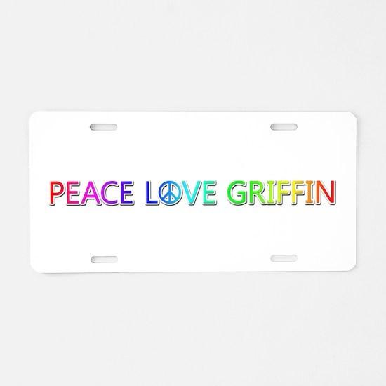 Peace Love Griffin Aluminum License Plate