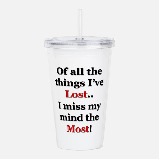 Miss My Mind Acrylic Double-wall Tumbler