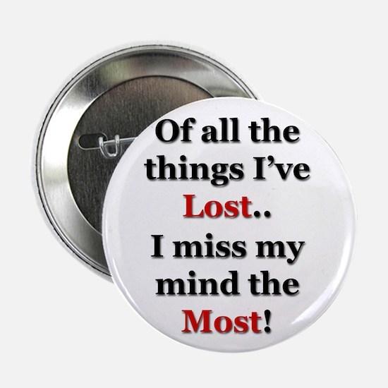 """Miss My Mind 2.25"""" Button"""