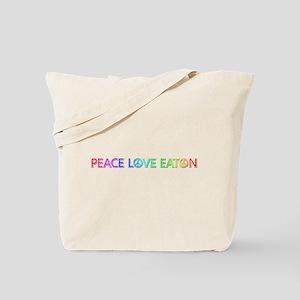Peace Love Eaton Tote Bag