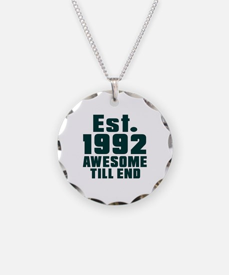 Est. 1992 Awesome Till End B Necklace