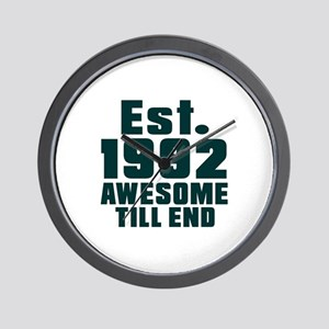 Est. 1992 Awesome Till End Birthday Des Wall Clock