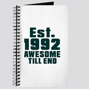 Est. 1992 Awesome Till End Birthday Design Journal