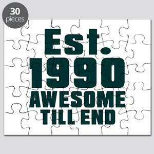 Est. 1990 Awesome Till End Birthday Designs Puzzle