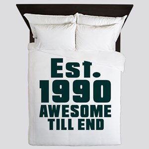 Est. 1990 Awesome Till End Birthday De Queen Duvet