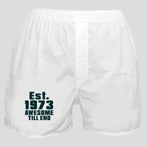 Est. 1973 Awesome Till End Birthday D Boxer Shorts