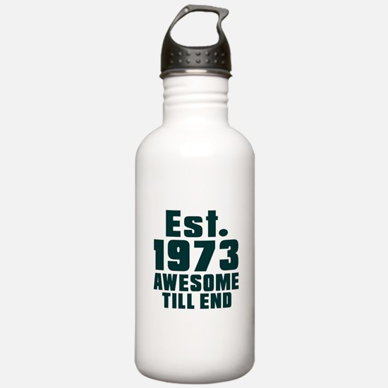 Est. 1973 Awesome Till Water Bottle