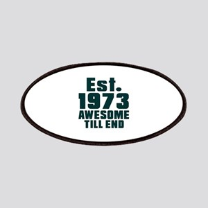 Est. 1973 Awesome Till End Birthday Designs Patch