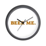 BEER ME. Wall Clock