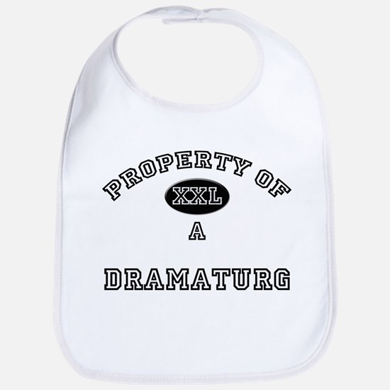Property of a Dramaturg Bib