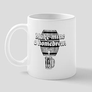 make MINE a HOMEBREW Mug