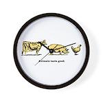 Animals taste good. Wall Clock